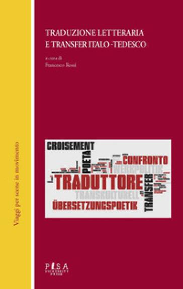 Traduzione letteraria e transfer italo-tedesco - F. Rossi | Jonathanterrington.com