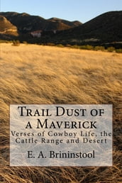 Trail Dust of a Maverick (Illustrated Edition