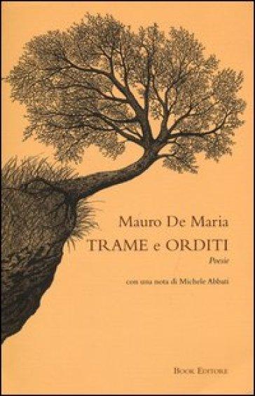 Trame e orditi - Mauro De Maria | Kritjur.org