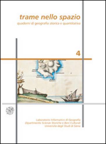 Trame nello spazio. Quaderni di geografia storica e quantitativa (2014). 4.