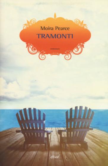 Tramonti - Moira Pearce |
