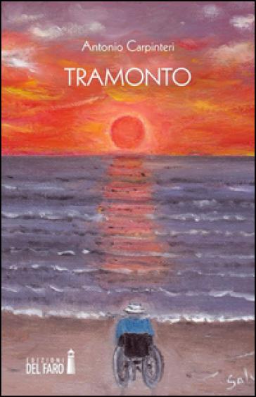 Tramonto - Antonio Carpinteri | Ericsfund.org
