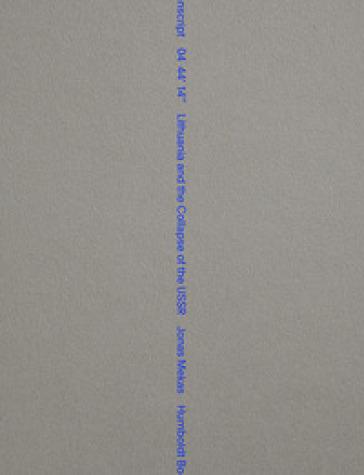 Transcript 04 44' 14'' Lithuania and the collapse of USSR. Ediz. inglese e lituana - Jonas Mekas  