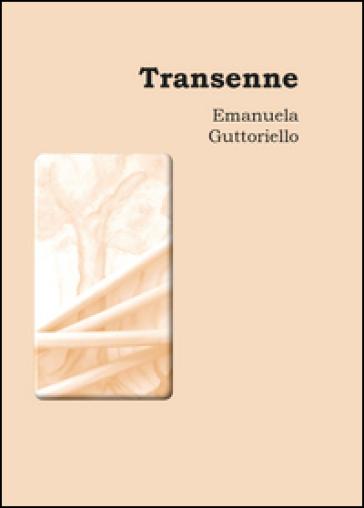 Transenne - Emanuela Guttoriello |