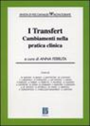 Transfert. Cambiamenti nella pratica clinica (I) - A. Ferruta  