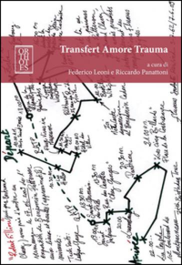 Transfert amore trauma - F. Leoni | Jonathanterrington.com