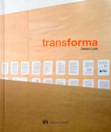 Transforma - Gaetano Licata  