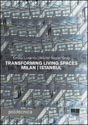 Transforming living spaces Milan-Istanbul - Emilio Lonardo  