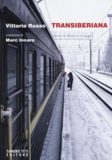 Transiberiana - Vittorio Russo   Thecosgala.com
