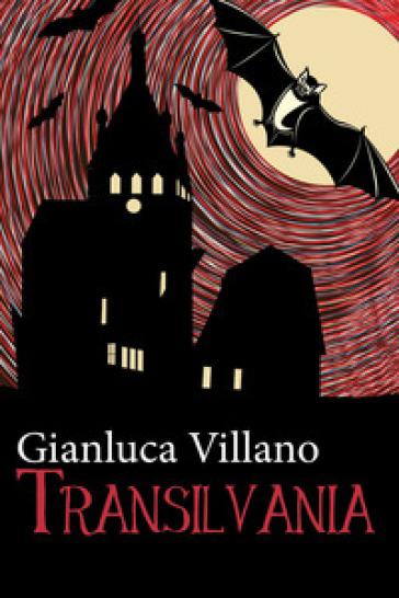 Transilvania - Gianluca Villano  