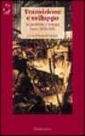 Transizione e sviluppo. Le periferie d'Europa (secc. XVIII-XIX) - P. Fornaro  