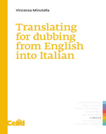 Translating for dubbing from English into Italian