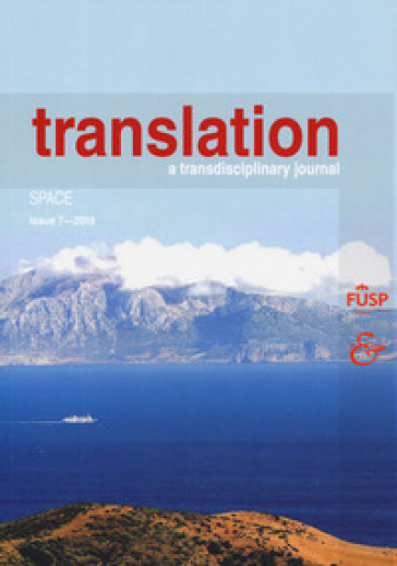 Translation. A transdisciplinary journal (2017). 7: Space