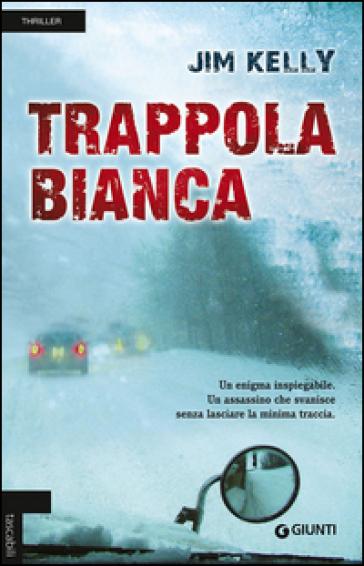 Trappola bianca - Jim Kelly |