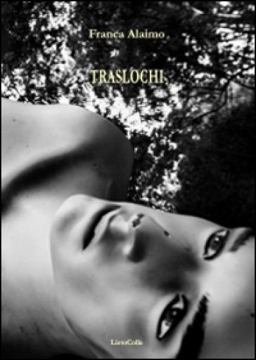 Traslochi - Franca Alaimo   Kritjur.org