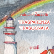 Trasparenza trasognata. Audiolibro. Audiolibro. CD Audio formato MP3