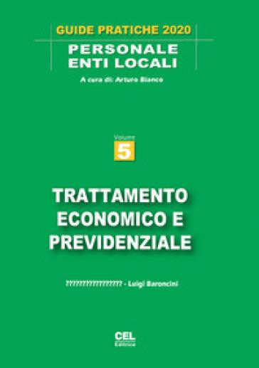 Trattamento economico e previdenziale - Arturo Bianco  