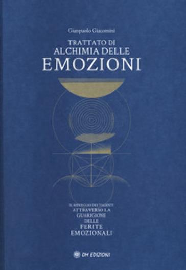 Trattato di alchimia delle emozioni - Gianpaolo Giacomini   Jonathanterrington.com