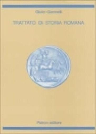Trattato di storia romana - Giulio Giannelli |