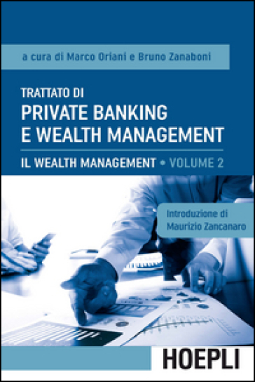 Trattato di private banking e wealth management. 2.Il wealth management - M. Oriani pdf epub