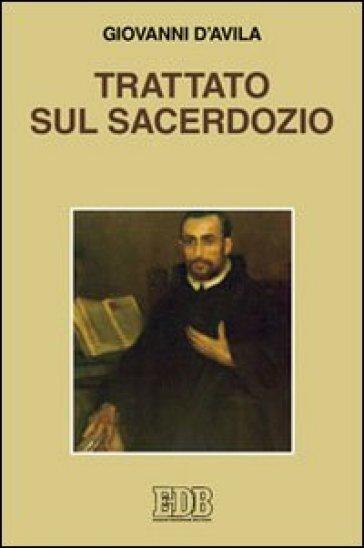 Trattato sul sacerdozio - Giovanni d'Avila (san) pdf epub