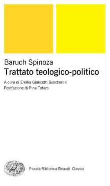 Trattato teologico-politico - Baruch Spinoza |