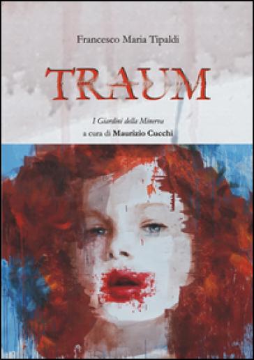 Traum - Francesco M. Tipaldi | Ericsfund.org