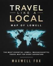Travel Like a Local - Map of Lowell
