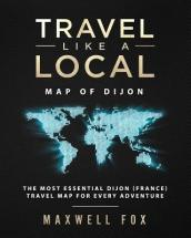 Travel Like a Local - Map of Dijon