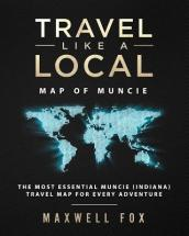 Travel Like a Local - Map of Muncie