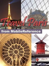 Travel Paris, France: Illustrated City Guide, Phrasebook, And Maps (Mobi Travel)