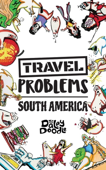 Travel Problems South America