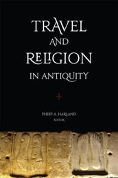 Travel and Religion in Antiquity