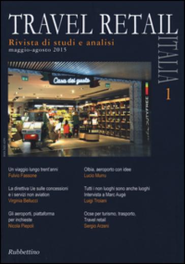 Travel retail Italia (2015). 1.