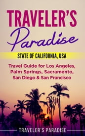 Traveler s Paradise - State of California, USA