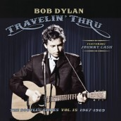Travelin  Thru, 1967 - 1969: The Bootleg Series Vol. 15