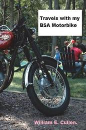 Travels with My BSA Motorbike.