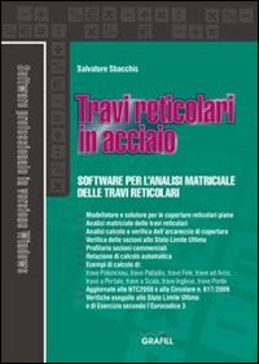 Travi reticolari in acciaio. Con Contenuto digitale per download e accesso on line - Salvatore Sbacchis |