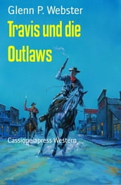 Travis und die Outlaws