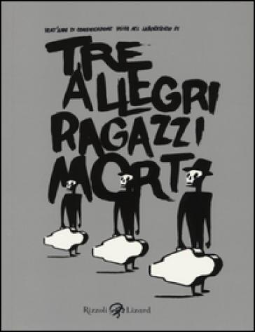 Tre allegri ragazzi morti - C. Ibanez | Thecosgala.com