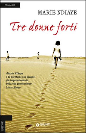Tre donne forti - Marie NDiaye | Jonathanterrington.com