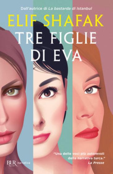 Tre figlie di Eva - Elif Shafak | Kritjur.org