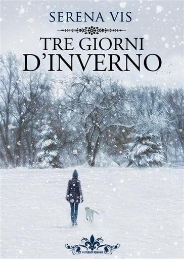 Tre giorni d'inverno (LIterary Romance)