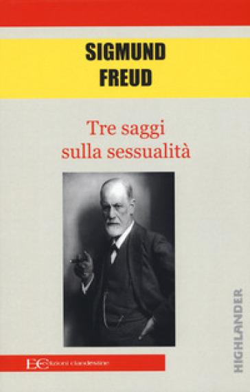 Tre saggi sulla sessualità - Sigmund Freud | Thecosgala.com