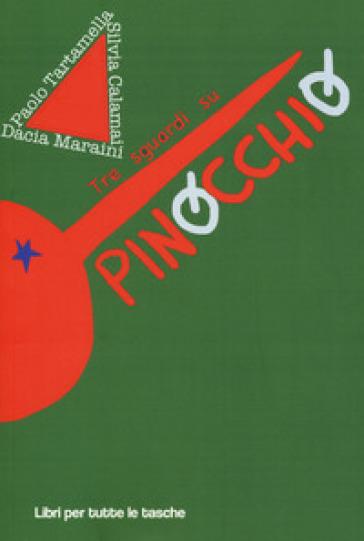 Tre sguardi su Pinocchio - Dacia Maraini | Thecosgala.com