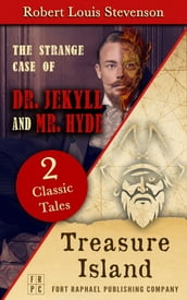 Treasure Island AND The Strange Case of Dr. Jekyll and Mr. Hyde - Unabridged