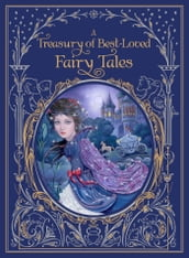 A Treasury of Best-Loved Fairy Tales (Barnes & Noble Collectible Editions)