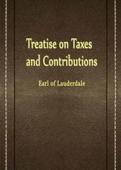 Treatise On Taxes And Contributions