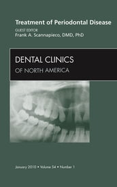 Treatment of Periodontal Disease, An Issue of Dental Clinics - E-Book