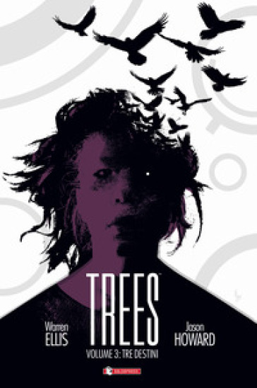 Trees. 2: Due foreste - Warren Ellis pdf epub